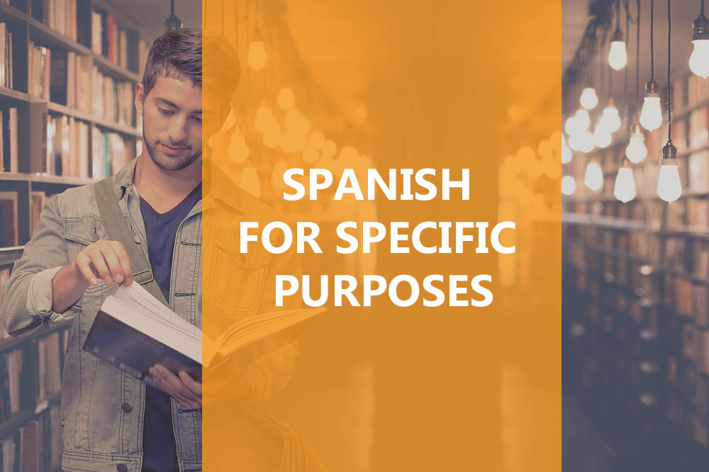 Spanish for specific purposes